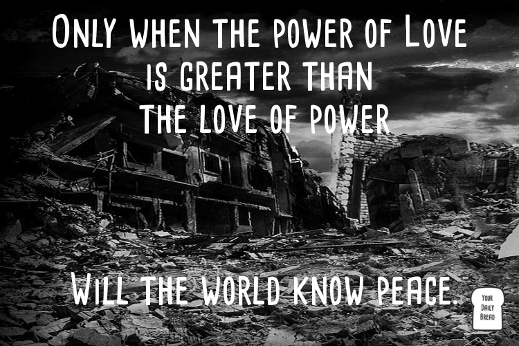6ce8830a836b4 The Power of Love - Your Daily Bread
